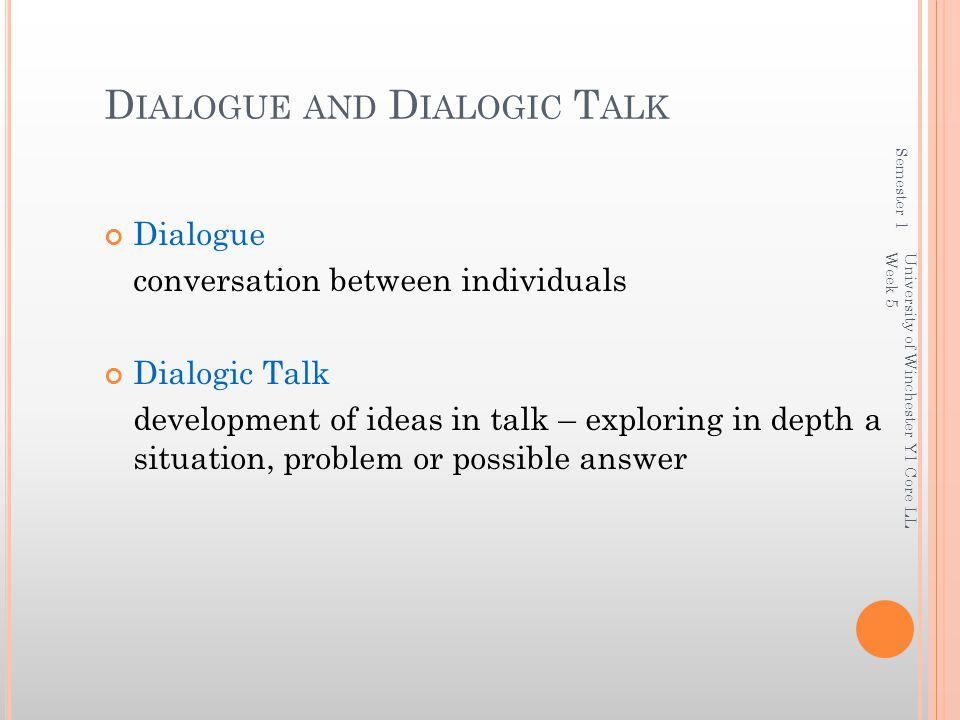 Dialogue and Dialogic Talk