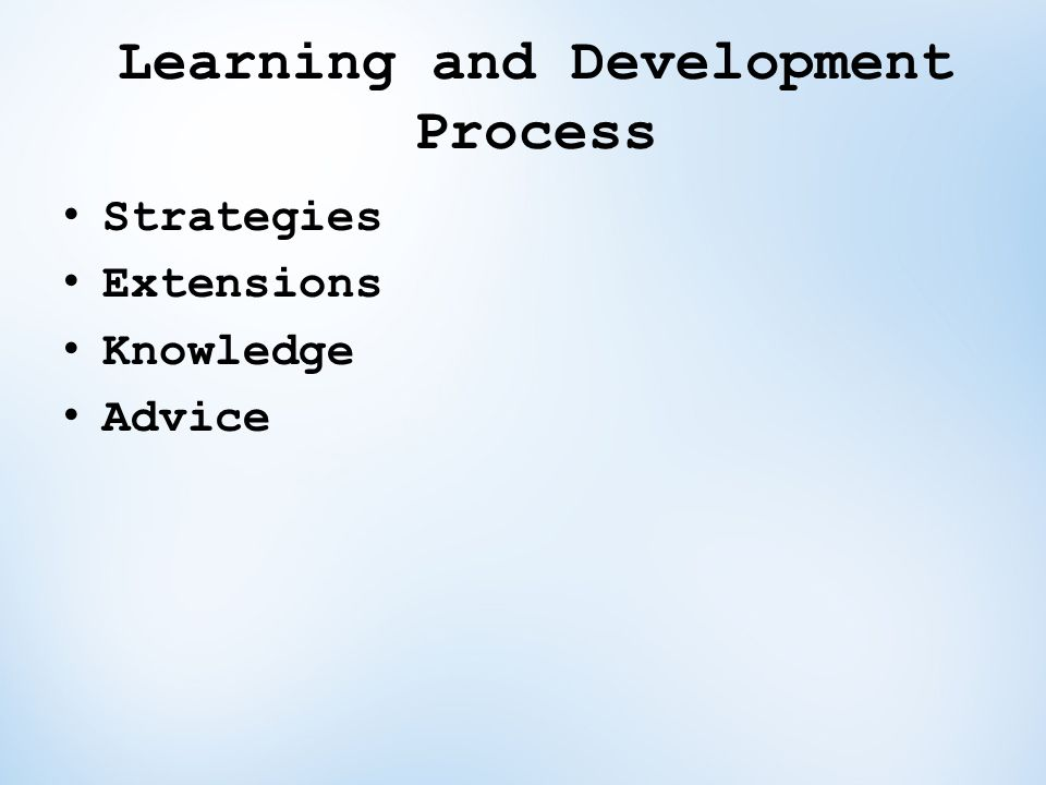 Learning and Development Process