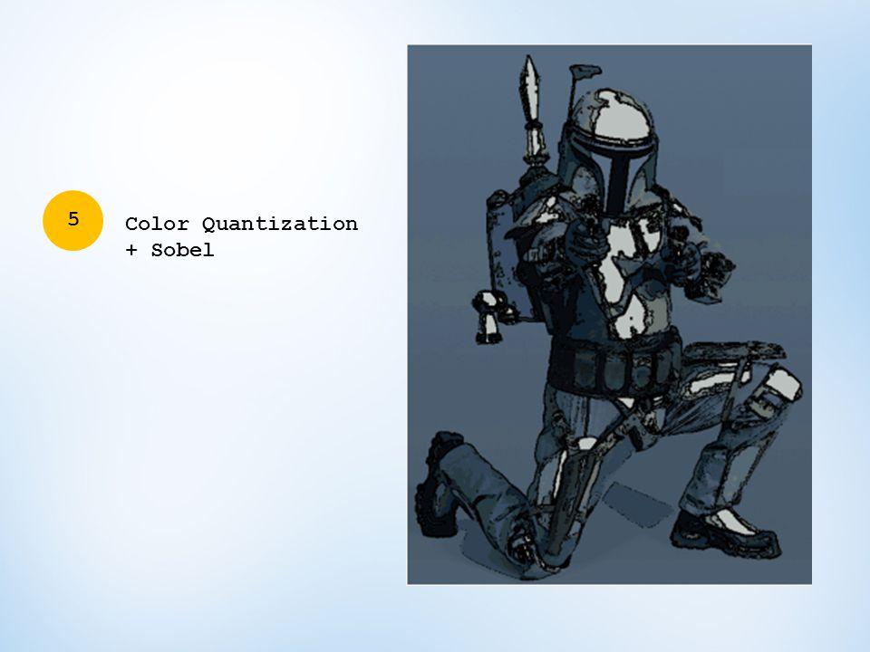 5 Color Quantization + Sobel