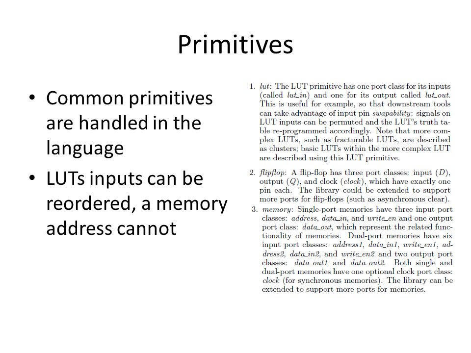 Primitives Common primitives are handled in the language