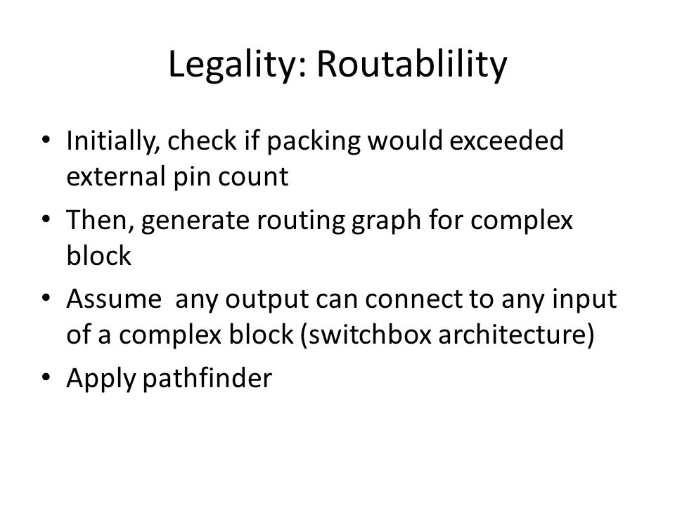 Legality: Routablility
