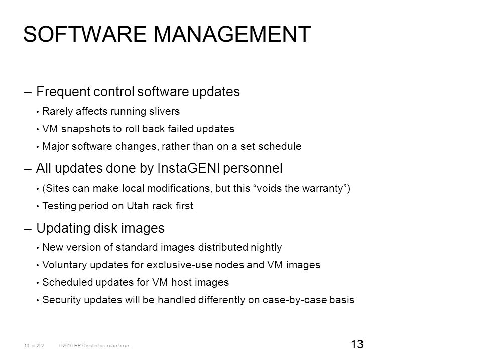 Software Management Frequent control software updates