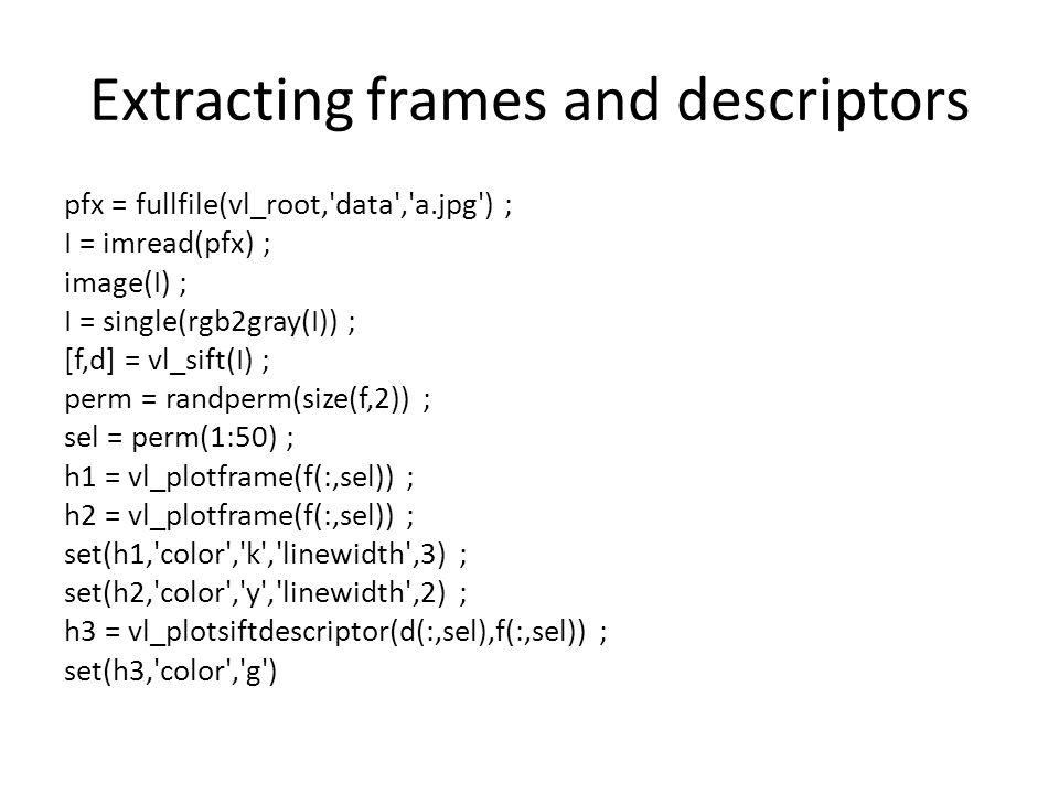 Extracting frames and descriptors