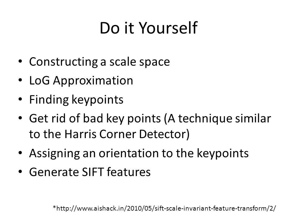Do it Yourself Constructing a scale space LoG Approximation
