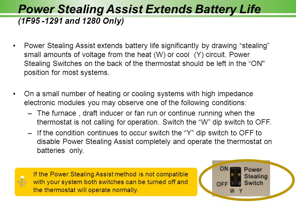 Power Stealing Assist Extends Battery Life (1F95 -1291 and 1280 Only)