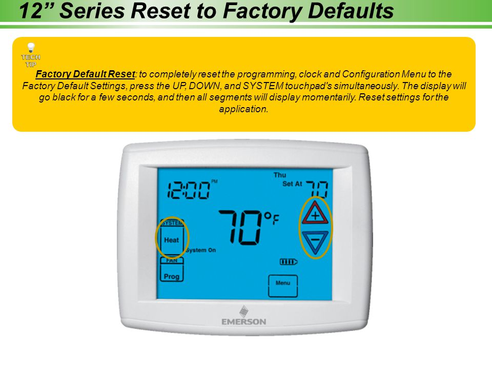 12 Series Reset to Factory Defaults