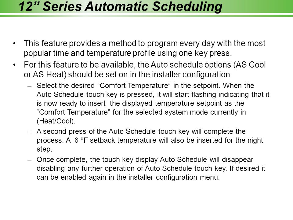 12 Series Automatic Scheduling