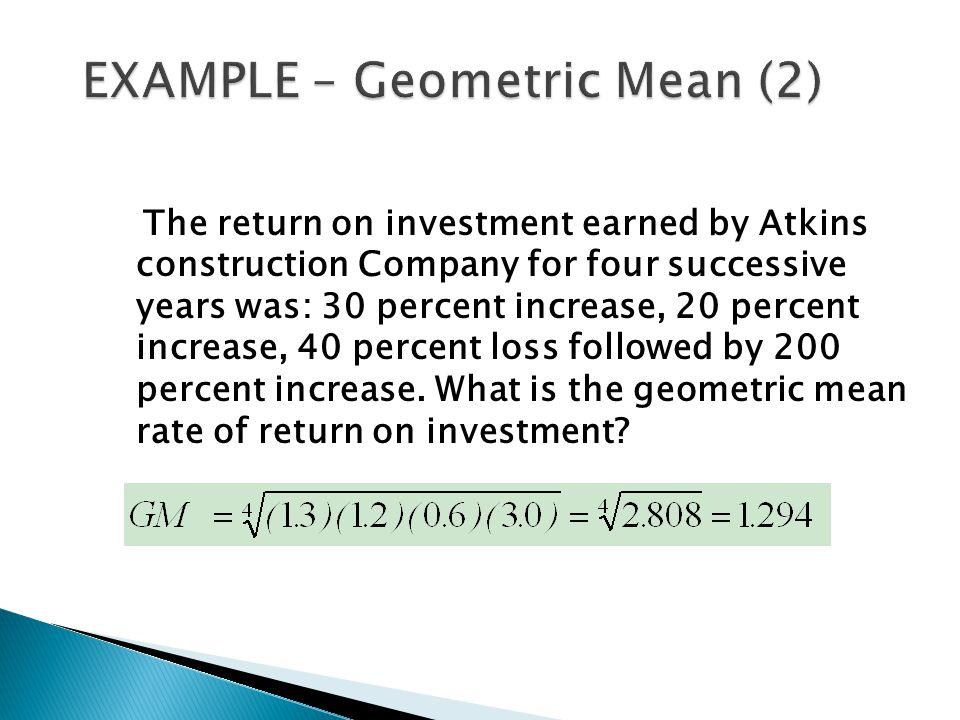 EXAMPLE – Geometric Mean (2)