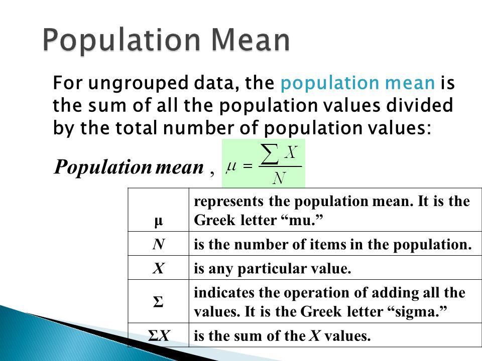 Population Mean Population mean ,