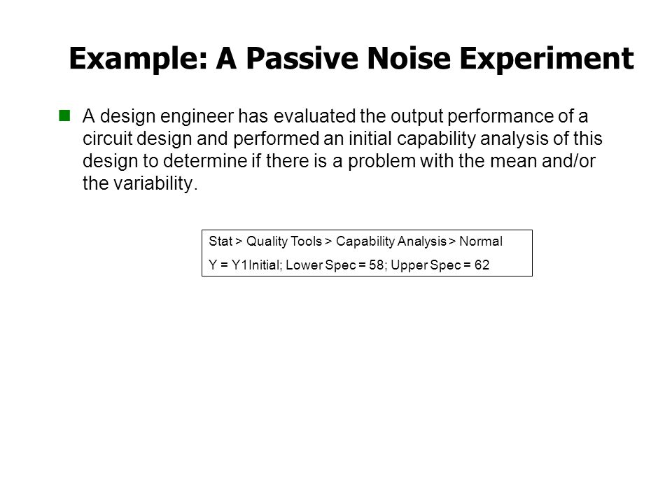Example: A Passive Noise Experiment