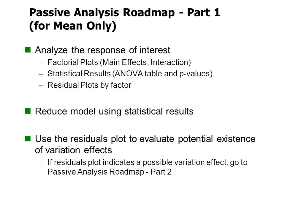 Passive Analysis Roadmap - Part 1 (for Mean Only)