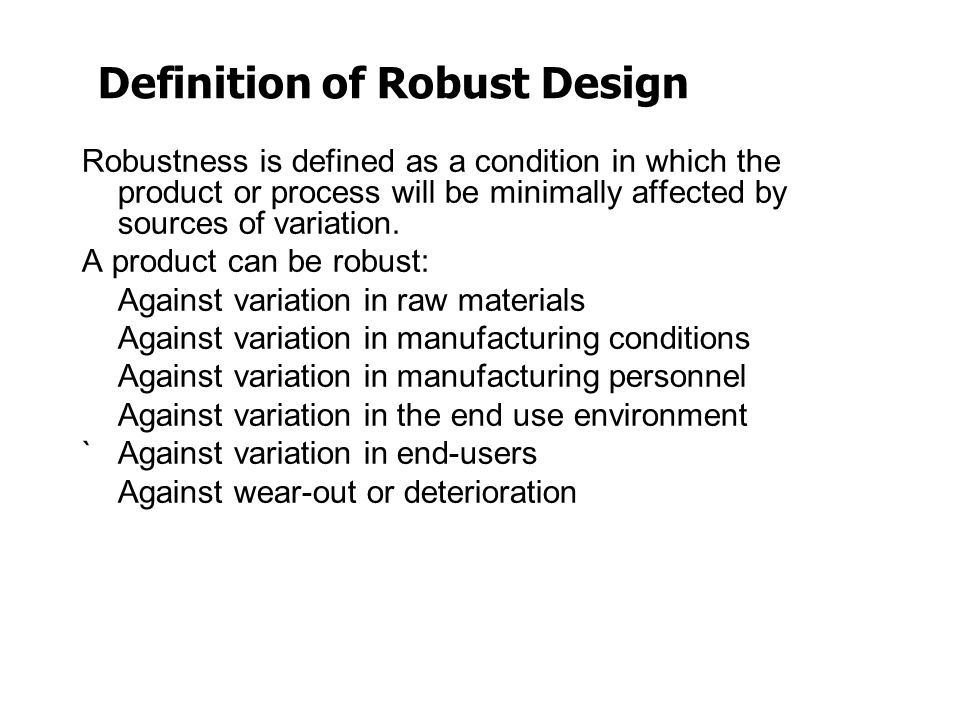 Definition of Robust Design