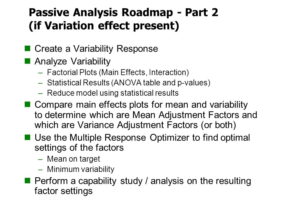 Passive Analysis Roadmap - Part 2 (if Variation effect present)
