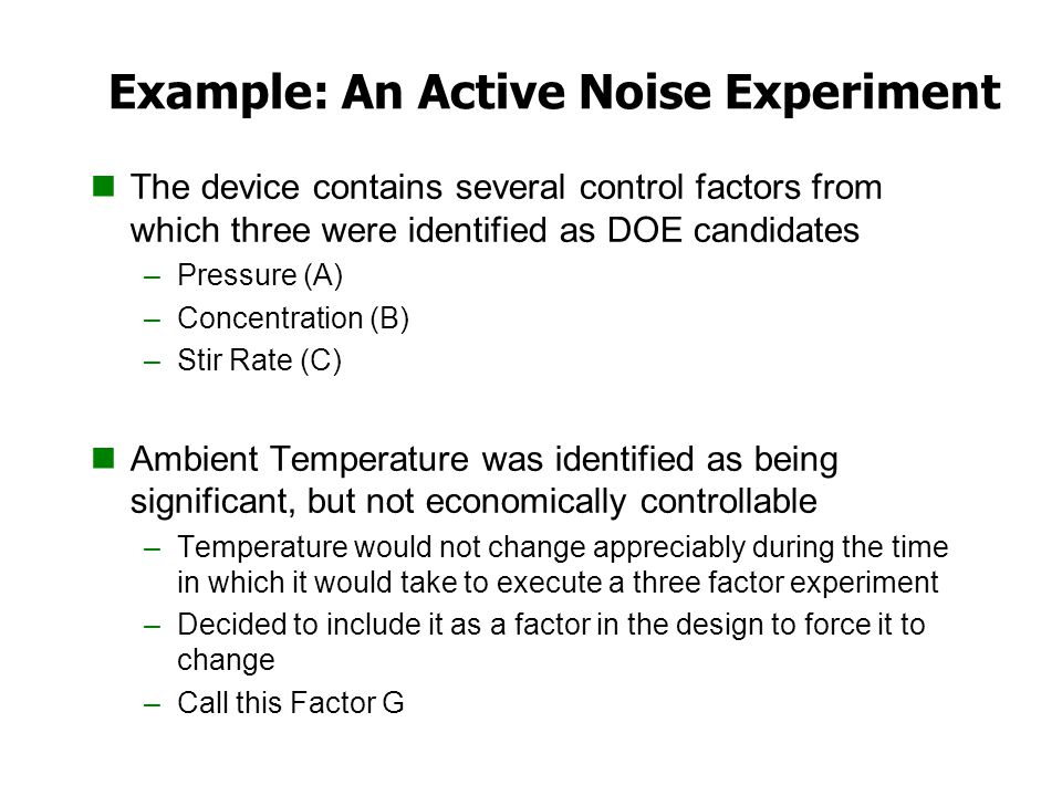 Example: An Active Noise Experiment