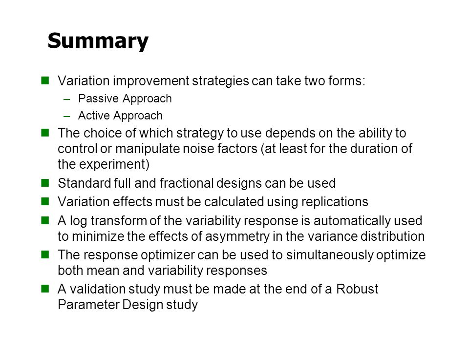 Summary Variation improvement strategies can take two forms: