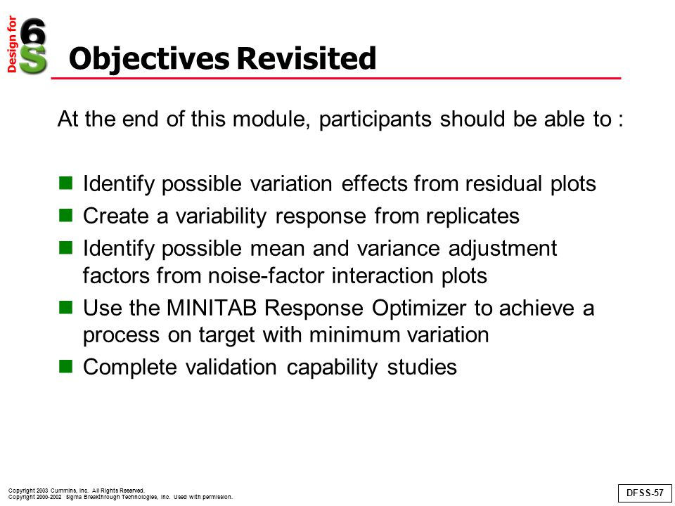 Objectives Revisited At the end of this module, participants should be able to : Identify possible variation effects from residual plots.