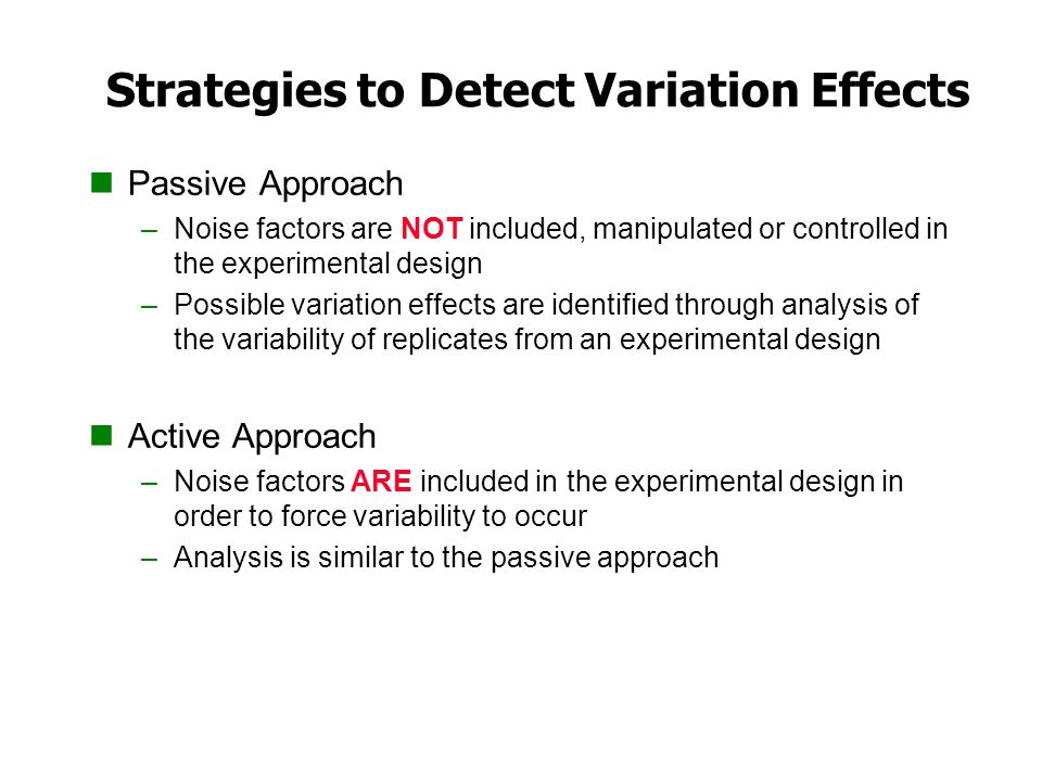 Strategies to Detect Variation Effects