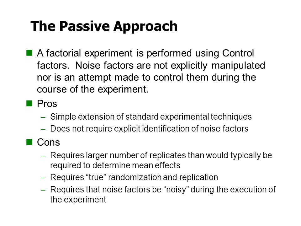 The Passive Approach