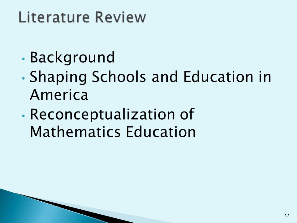 Literature Review Background Shaping Schools and Education in America