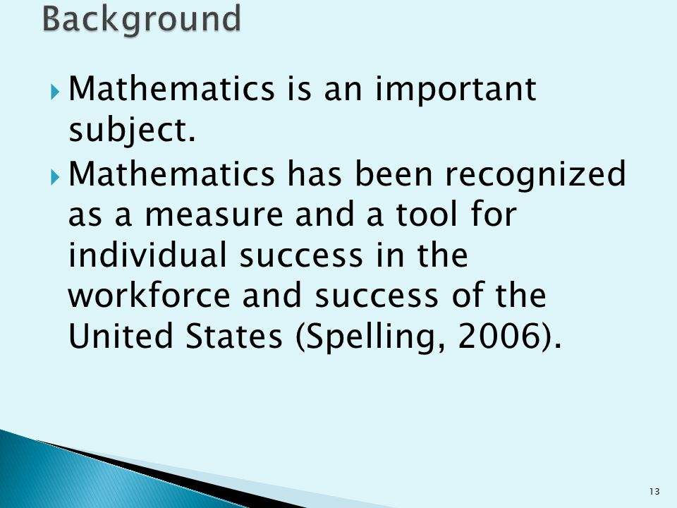Background Mathematics is an important subject.