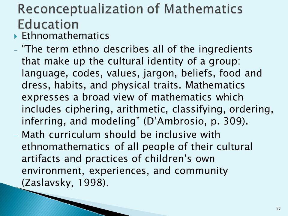 Reconceptualization of Mathematics Education