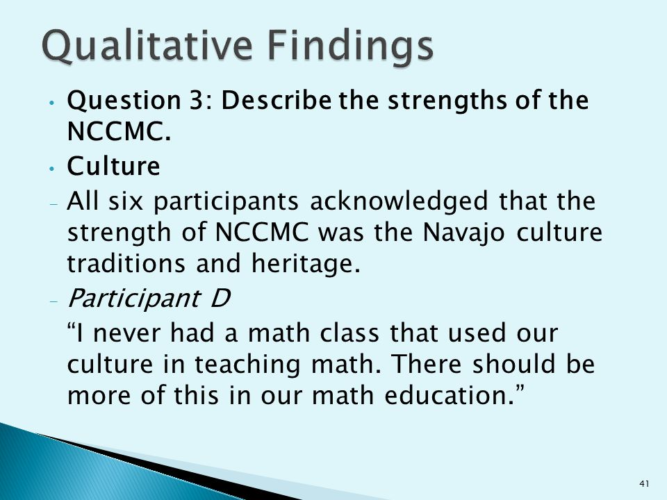 Qualitative Findings Question 3: Describe the strengths of the NCCMC.