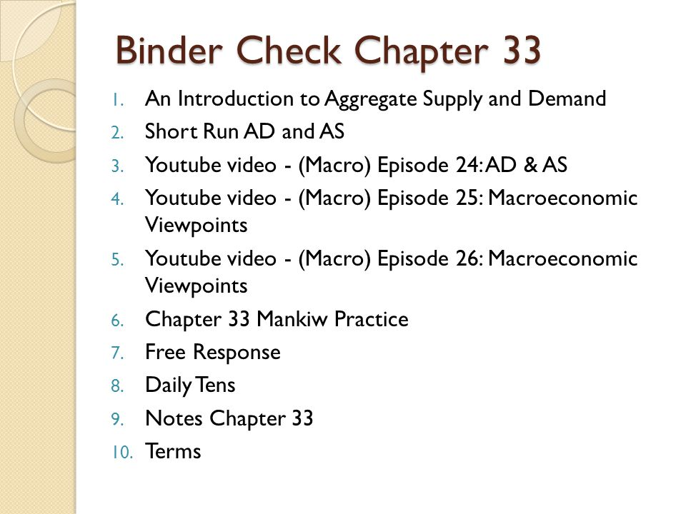 Binder Check Chapter 33 An Introduction to Aggregate Supply and Demand