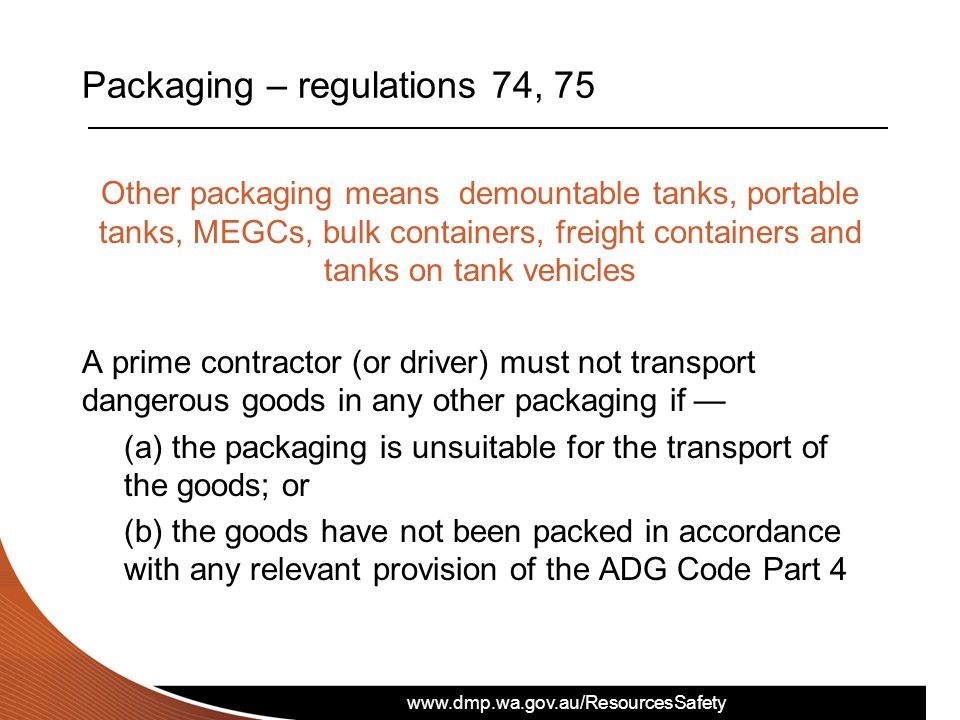 Packaging – regulations 74, 75