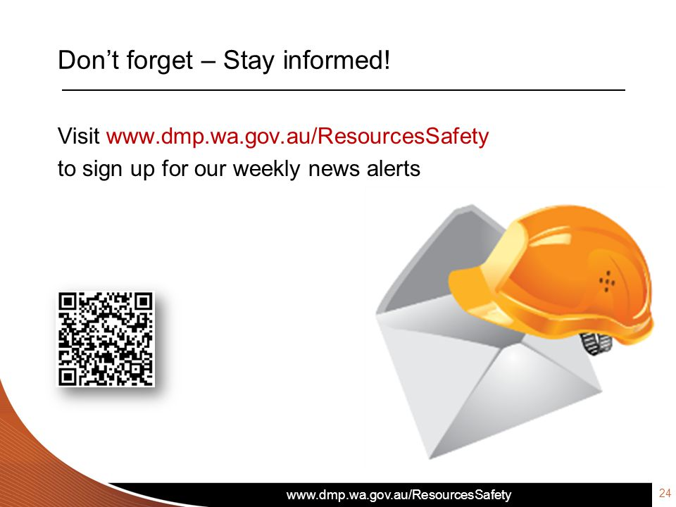 Don't forget – Stay informed!