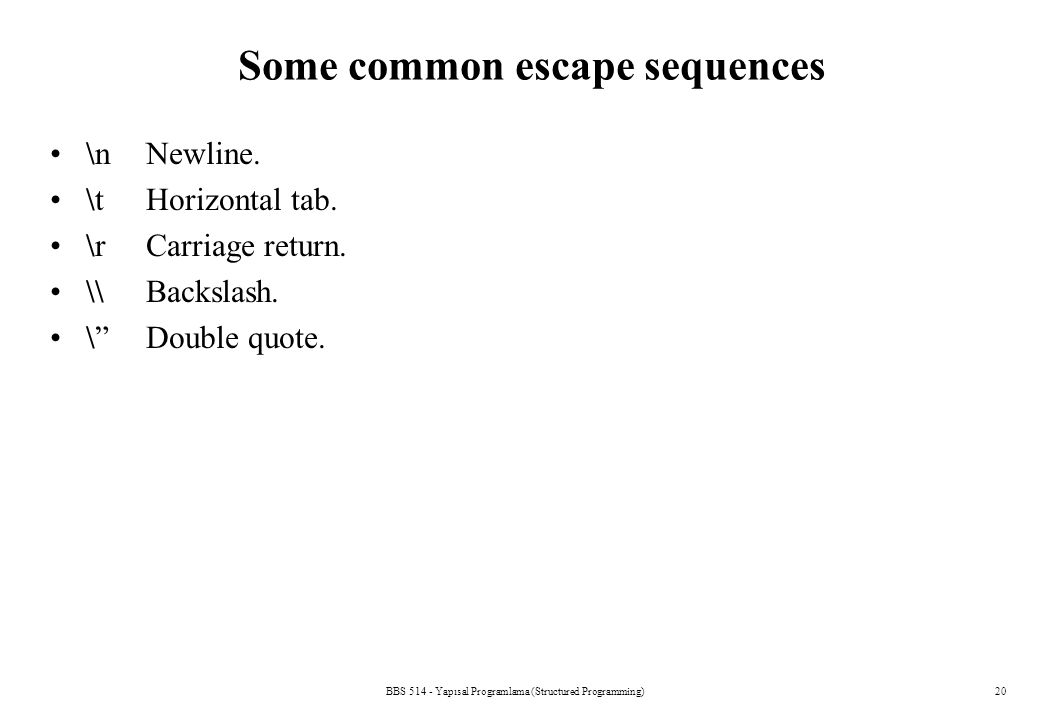 Some common escape sequences