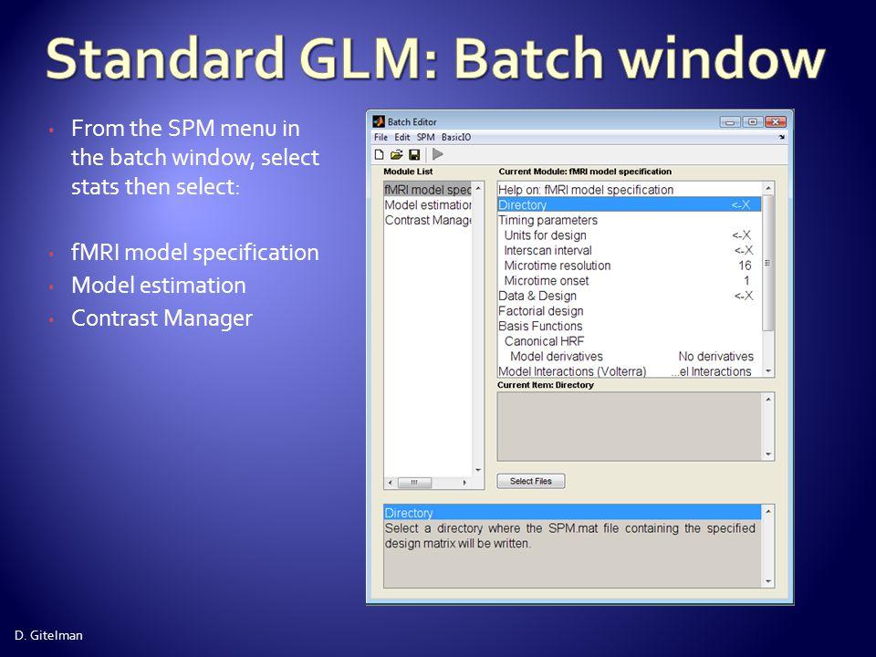 Standard GLM: Batch window