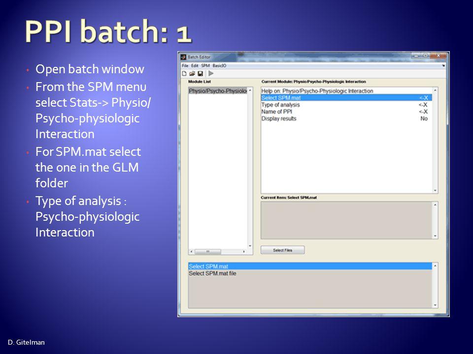 PPI batch: 1 Open batch window