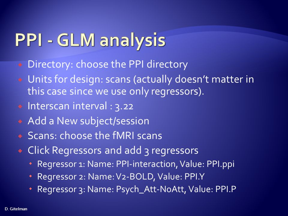 PPI - GLM analysis Directory: choose the PPI directory