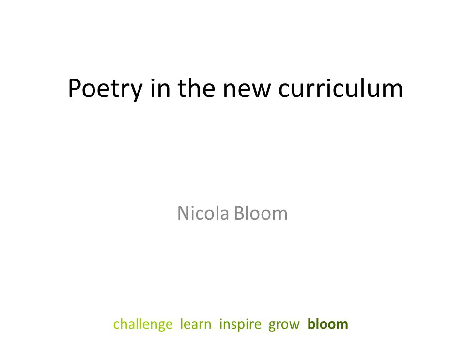 Poetry in the new curriculum