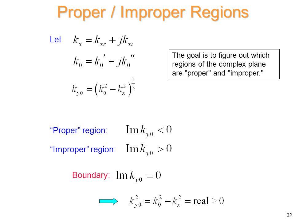 Proper / Improper Regions
