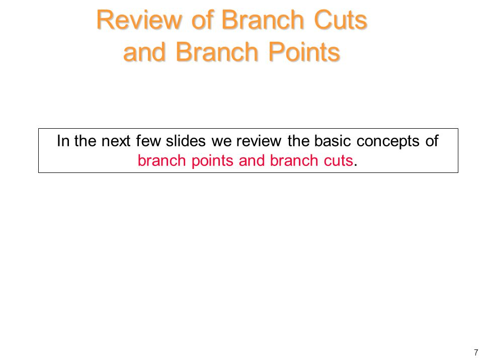 Review of Branch Cuts and Branch Points
