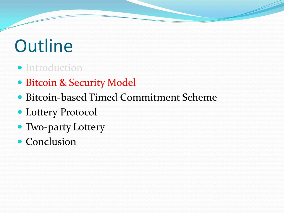 Outline Introduction Bitcoin & Security Model