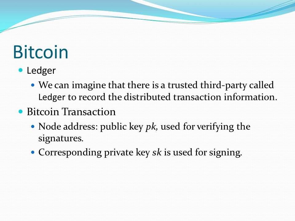 Bitcoin Ledger Bitcoin Transaction