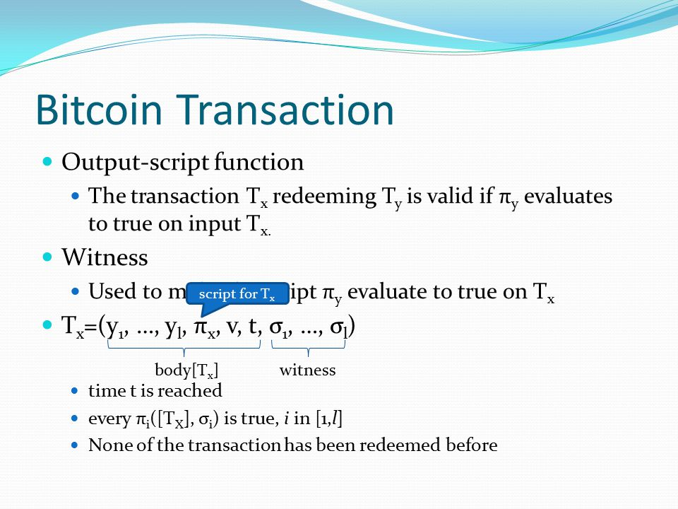 Bitcoin Transaction Output-script function Witness