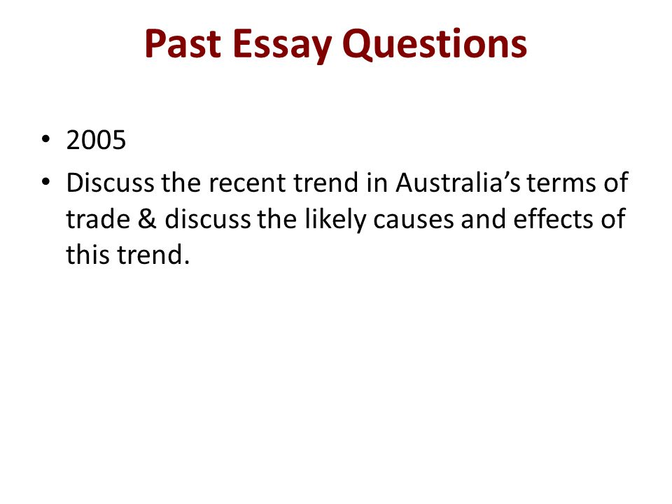 Past Essay Questions 2005.
