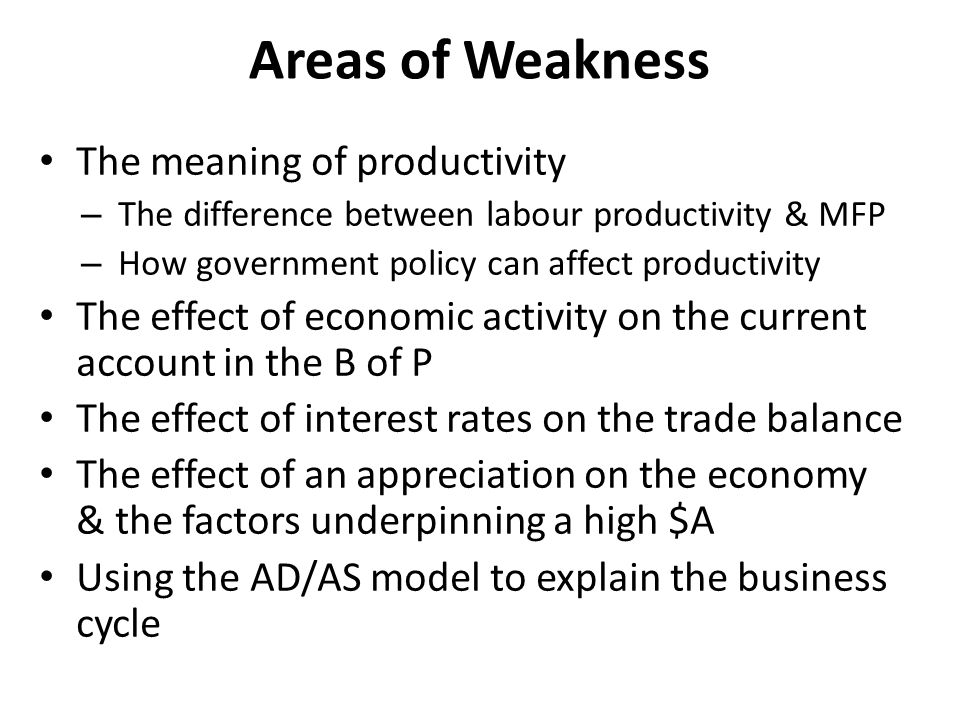 Areas of Weakness The meaning of productivity