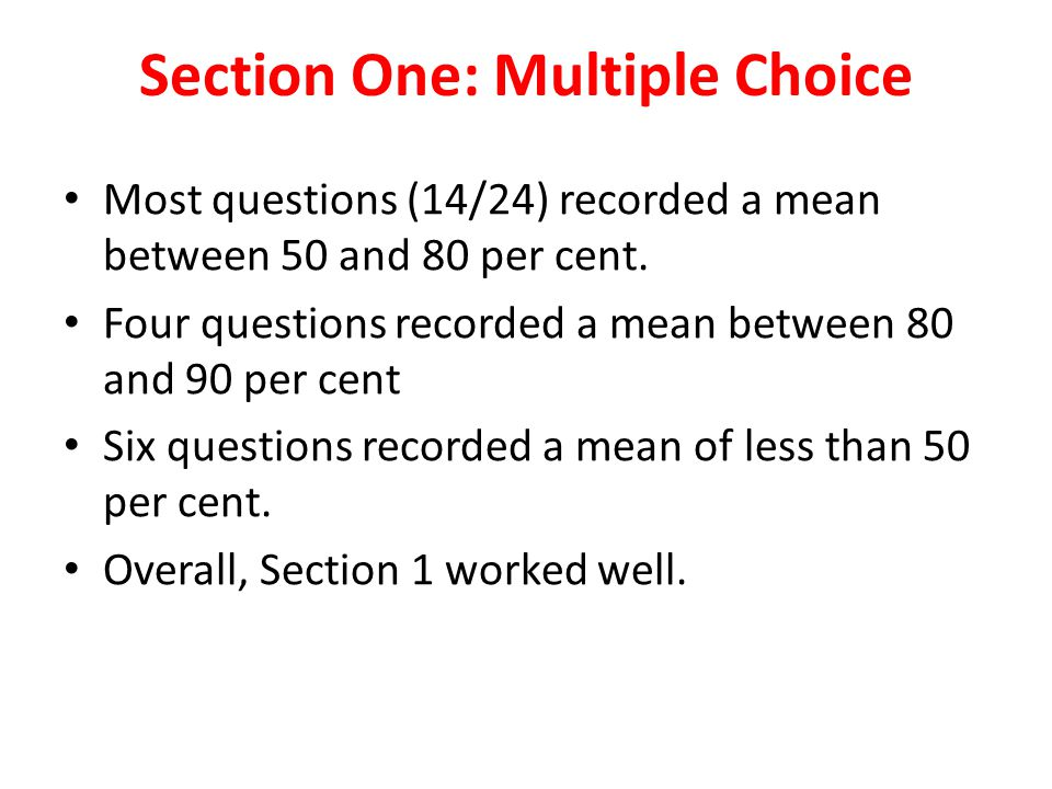 Section One: Multiple Choice