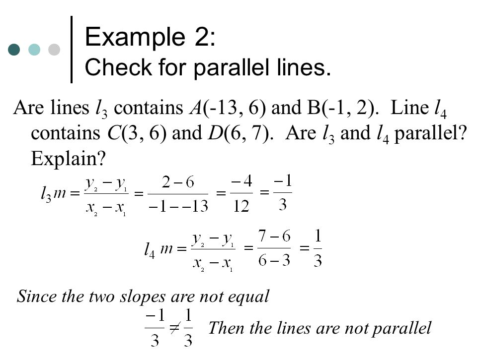Example 2: Check for parallel lines.