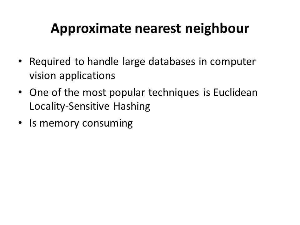 Approximate nearest neighbour