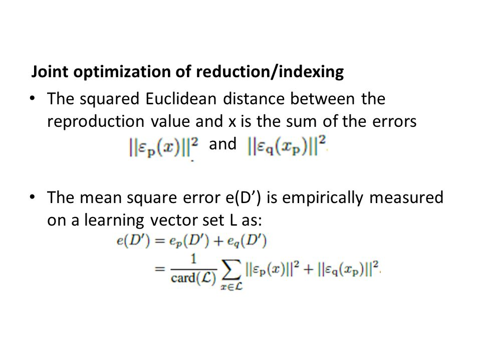 Joint optimization of reduction/indexing
