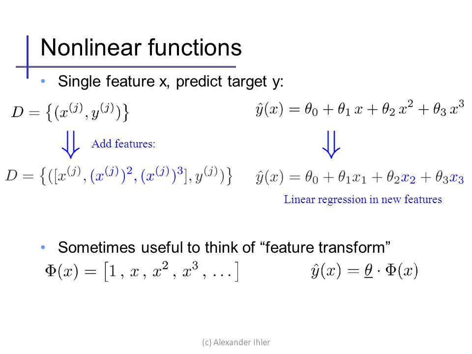 Nonlinear functions Single feature x, predict target y: