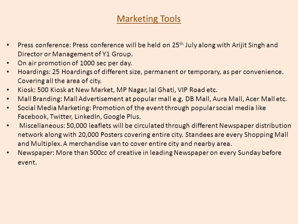 Marketing Tools Press conference: Press conference will be held on 25th July along with Arijit Singh and Director or Management of Y1 Group.