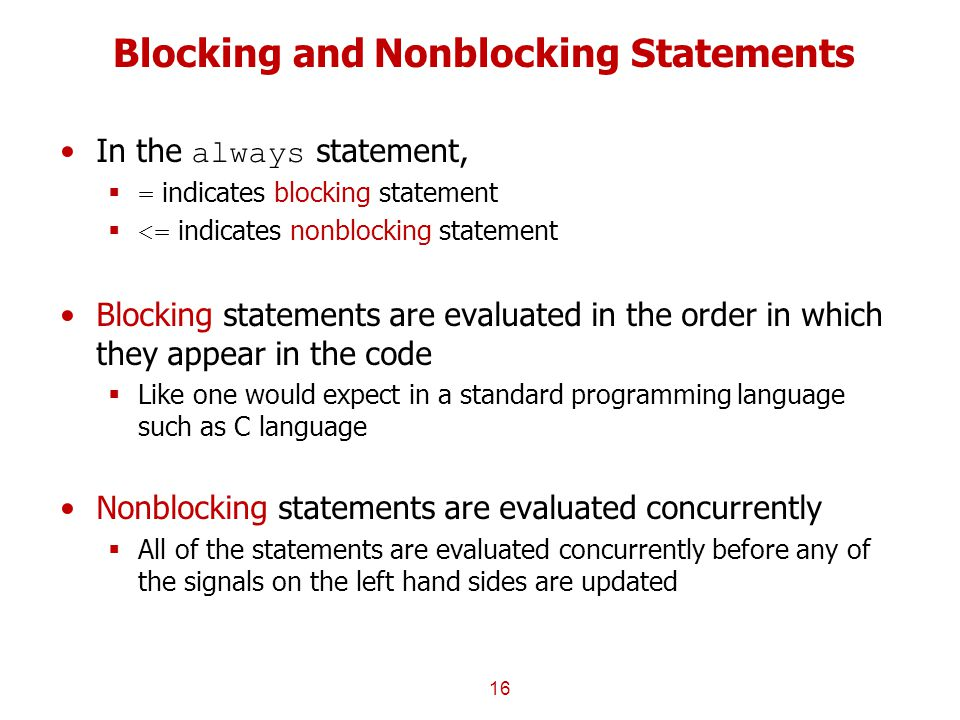 Blocking and Nonblocking Statements