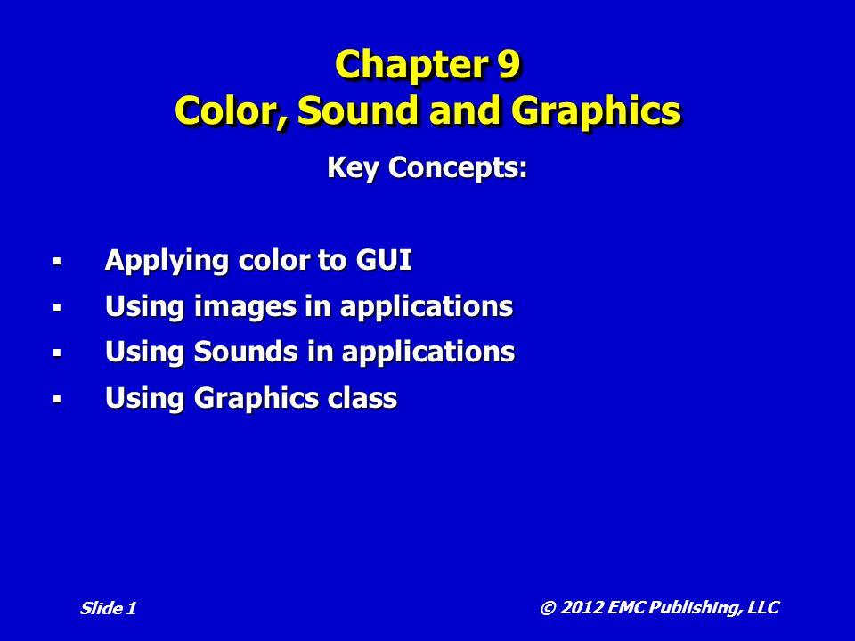 Chapter 9 Color, Sound and Graphics