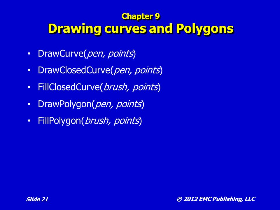 Chapter 9 Drawing curves and Polygons